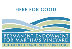Permanent Endowment Fund for Martha's Vineyard