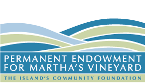 Permanent Endowment for Martha's Vineyard